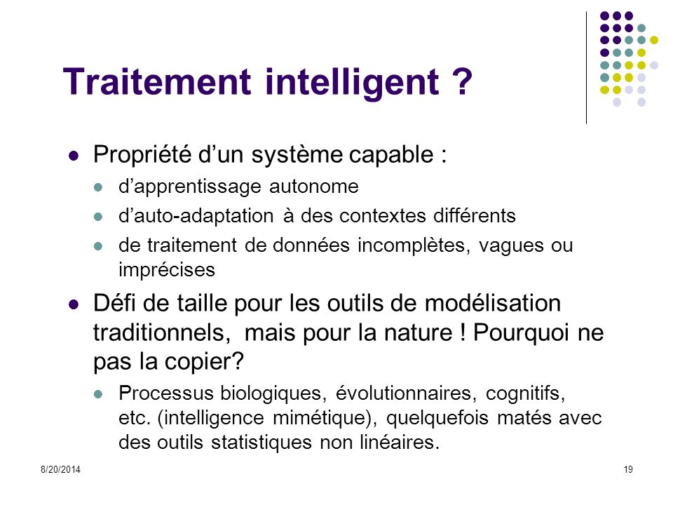 Traitement intelligent