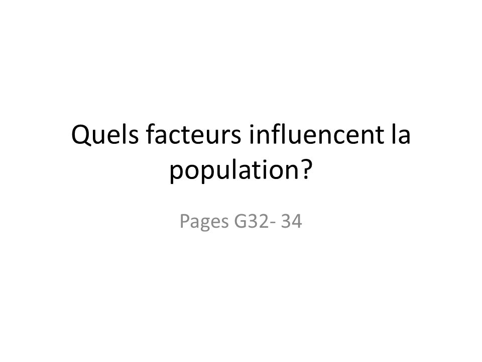 Quels facteurs influencent la population