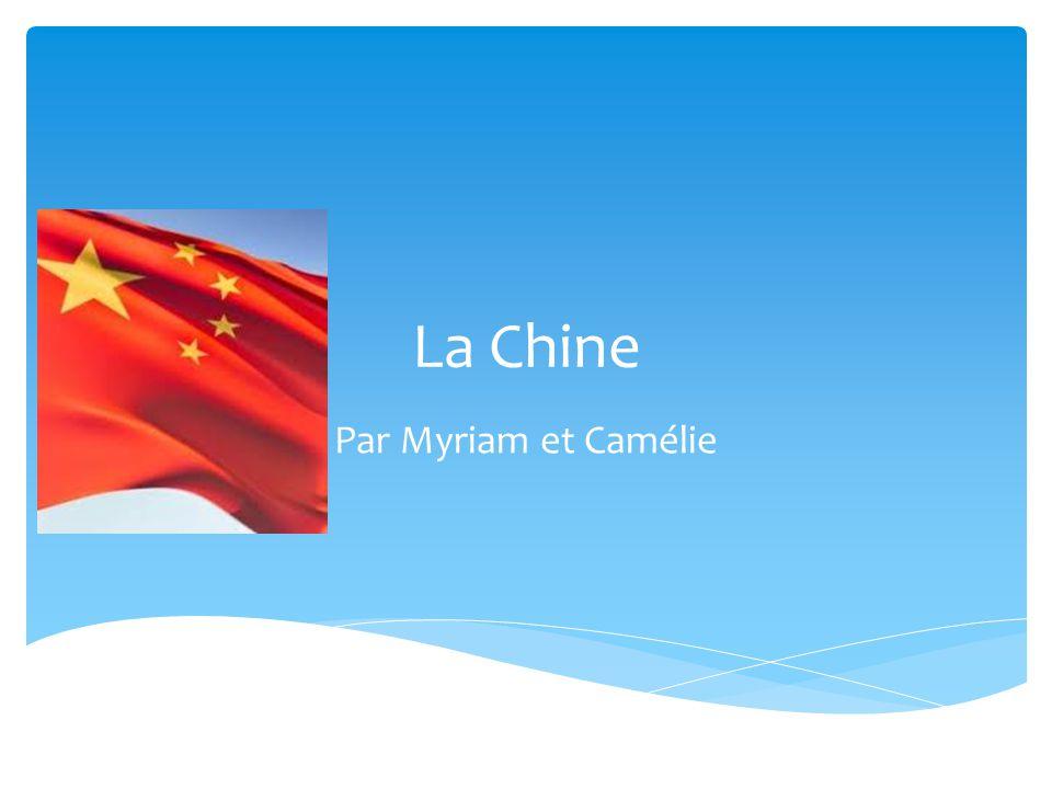 La Chine Par Myriam et Camélie
