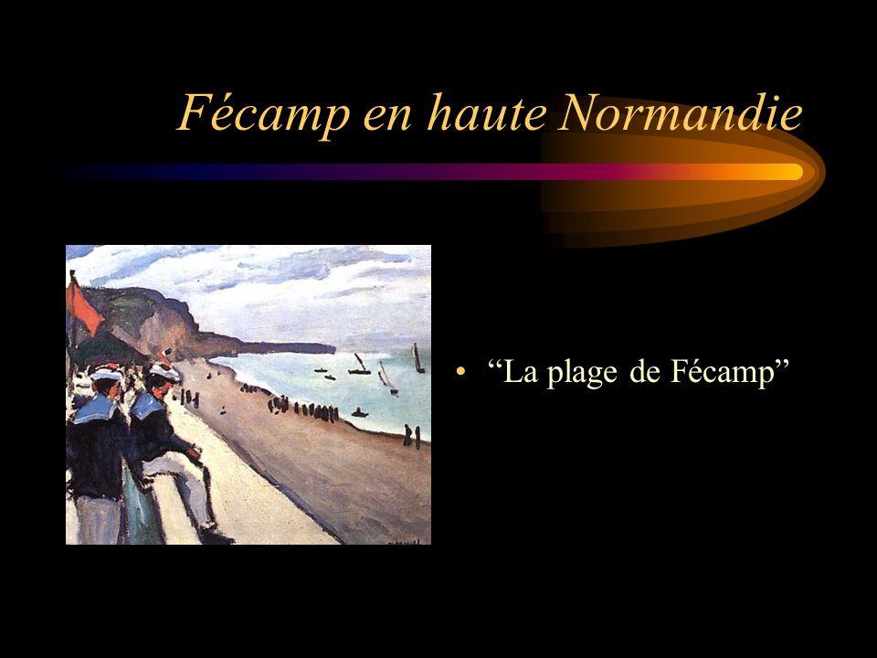 Fécamp en haute Normandie