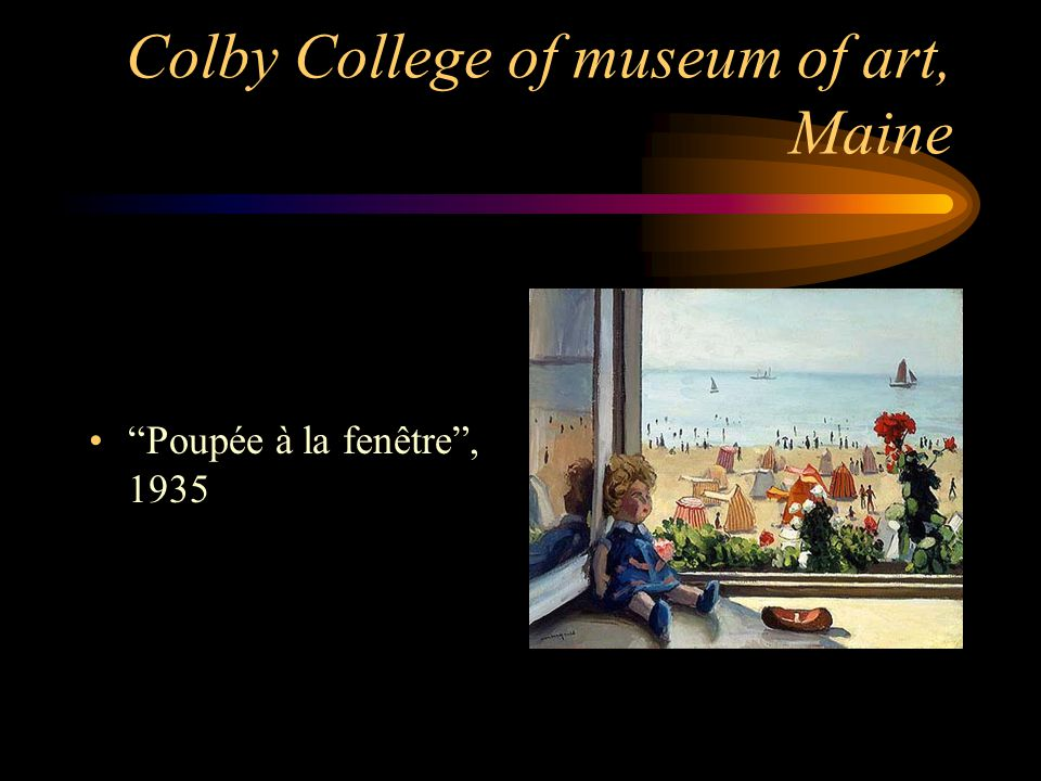 Colby College of museum of art, Maine