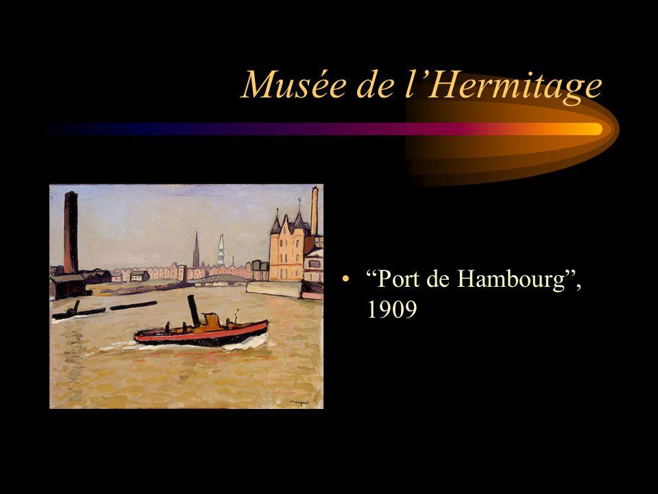 Musée de l'Hermitage Port de Hambourg , 1909