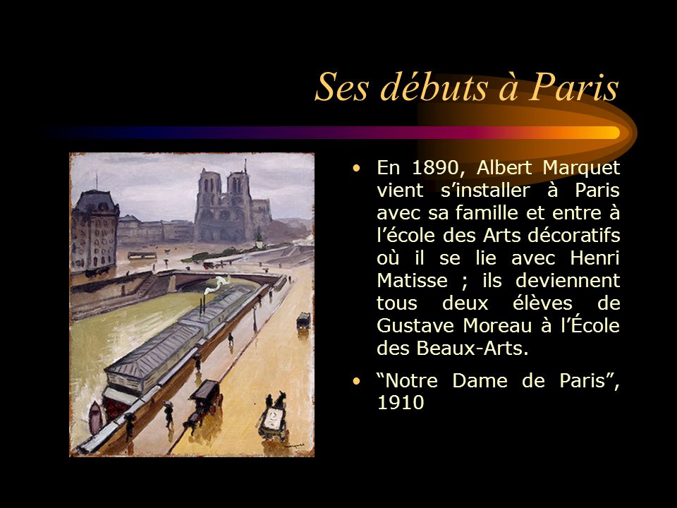 Albert marquet patrick simon ppt video online - Ecole national superieur des arts decoratifs ...