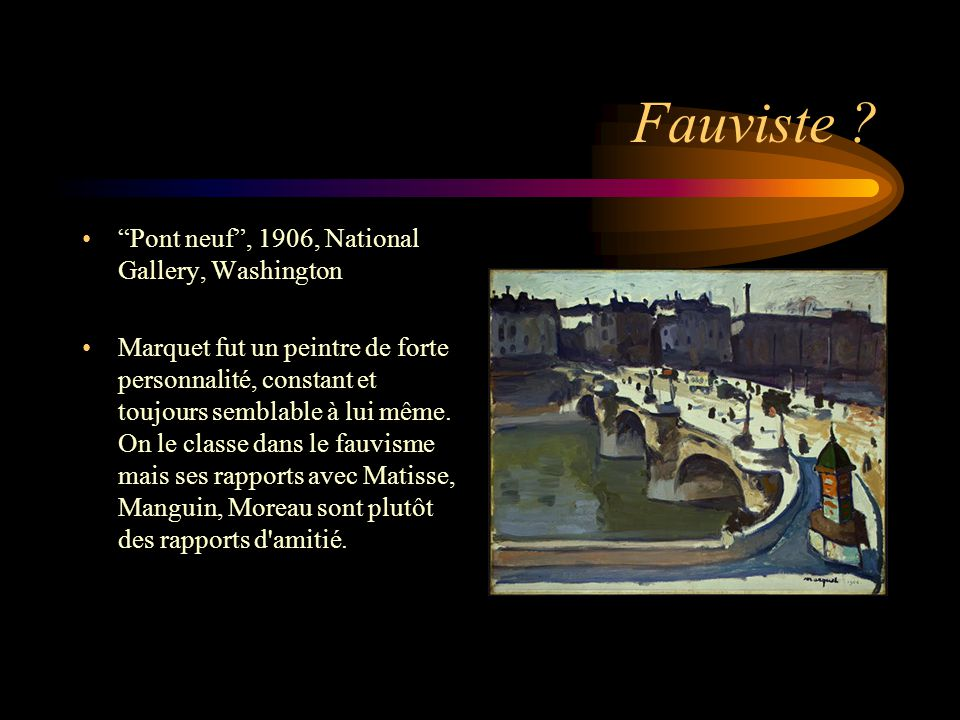 Fauviste Pont neuf , 1906, National Gallery, Washington