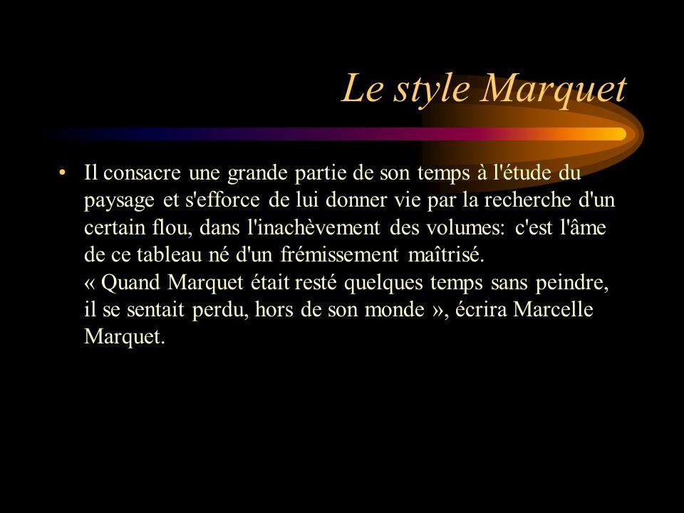 Le style Marquet