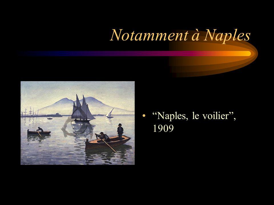 Notamment à Naples Naples, le voilier , 1909