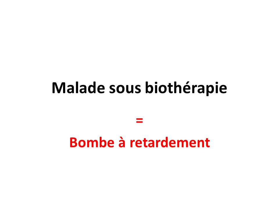 Malade sous biothérapie