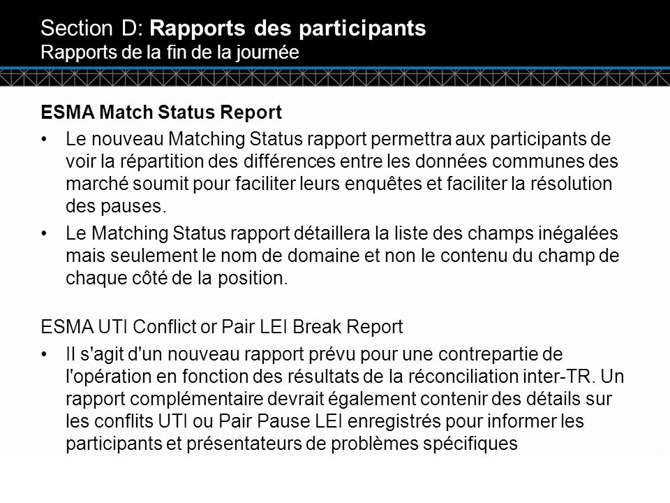 Section D: Rapports des participants Rapports de la fin de la journée