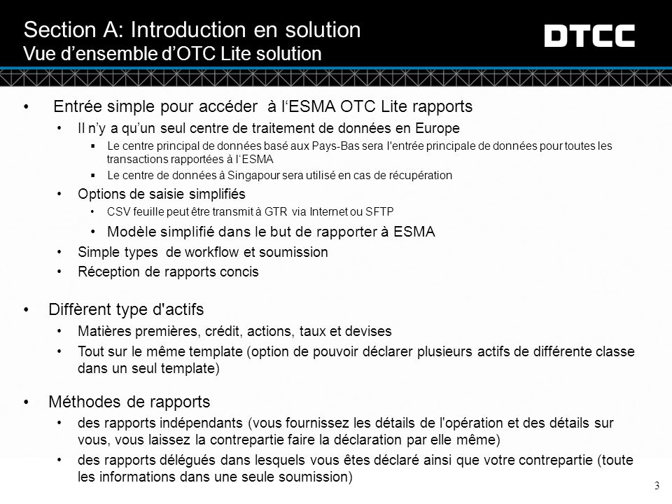 Section A: Introduction en solution Vue d'ensemble d'OTC Lite solution