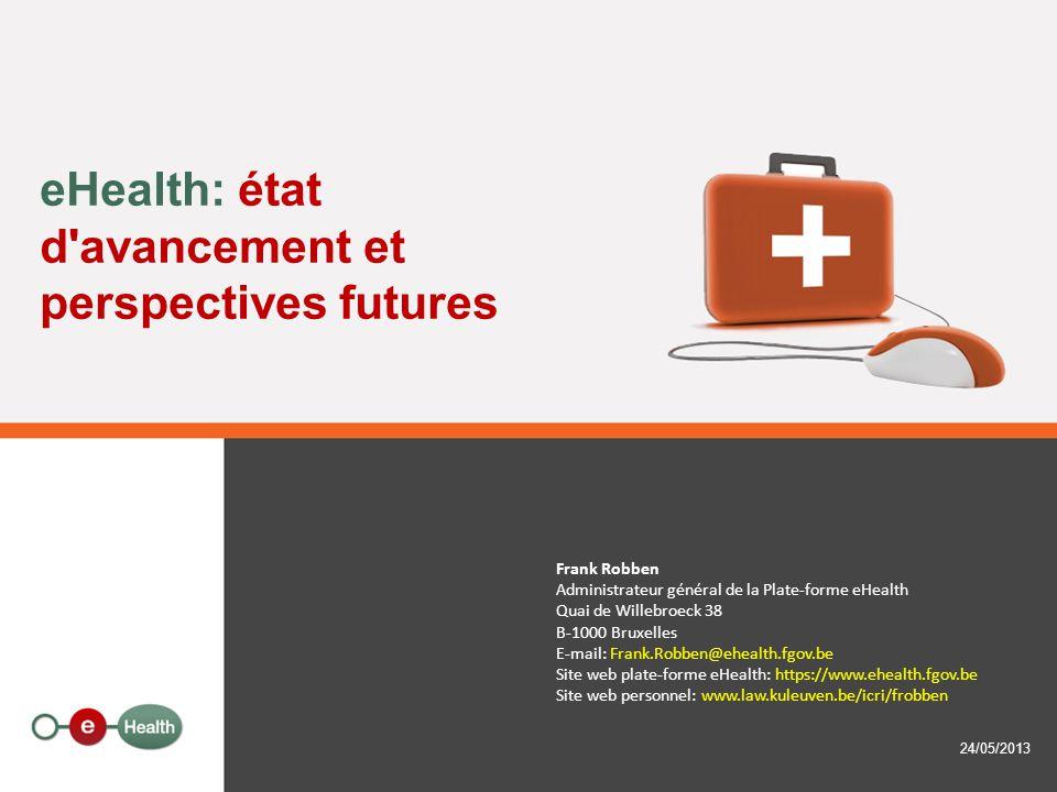 eHealth: état d avancement et perspectives futures