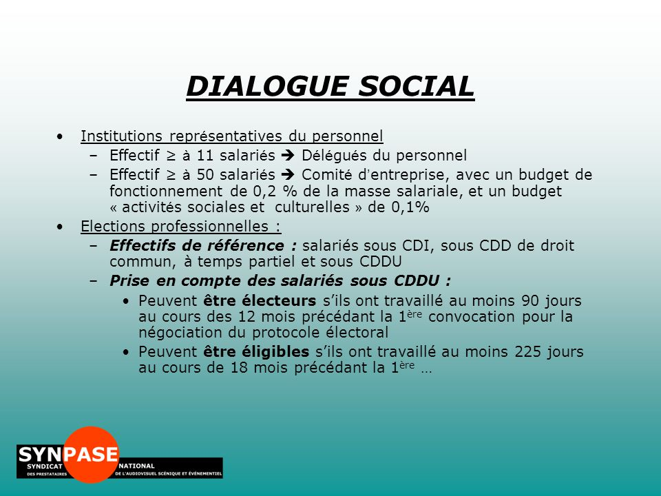 DIALOGUE SOCIAL Institutions représentatives du personnel