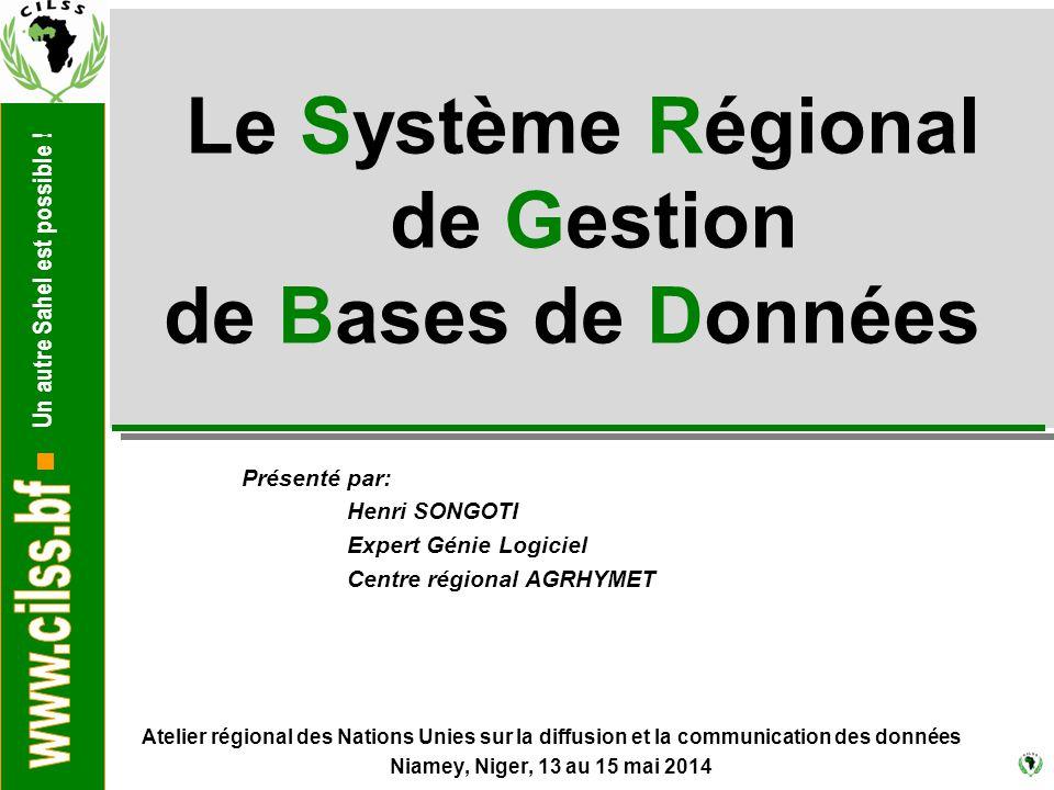 Le Système Régional de Gestion de Bases de Données