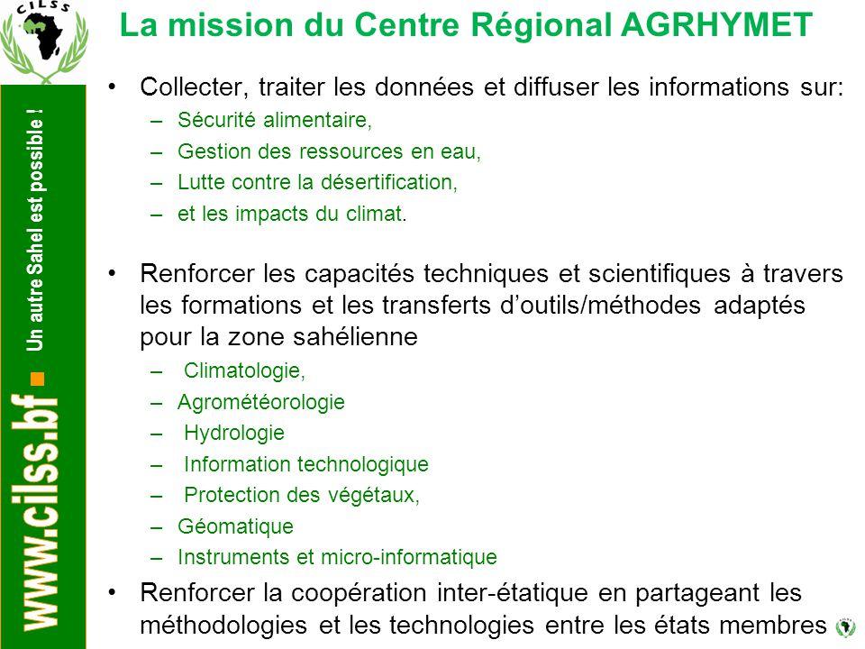 La mission du Centre Régional AGRHYMET