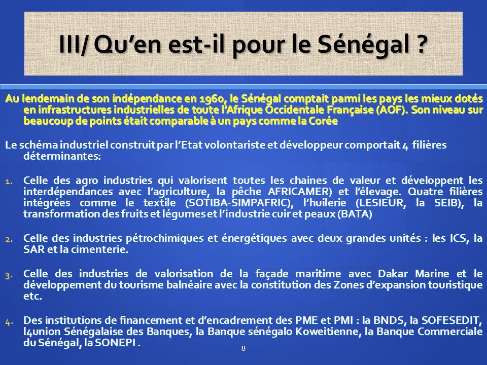 Pareille stratégie avait permis l'émergence des pays asiatiques comme la Corée qui avaient, dans les années 60, de bien moindre dotations factorielles naturelles. D'ailleurs, nous avons établi l'état comparatif des situations de départ entre la Corée, le Sénégal et la Côte d'Ivoire.