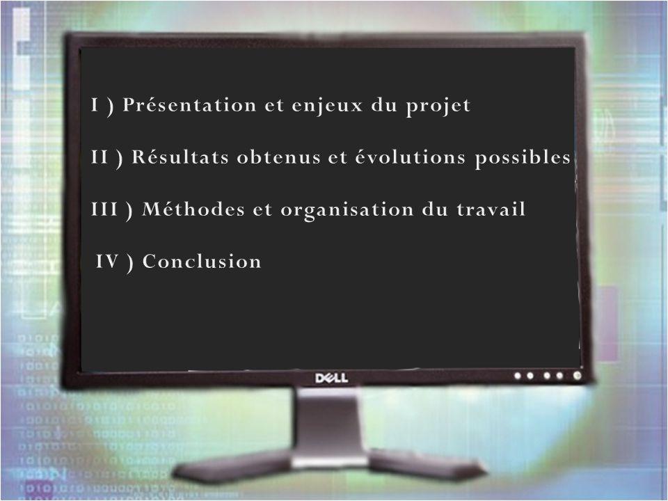I ) Présentation et enjeux du projet