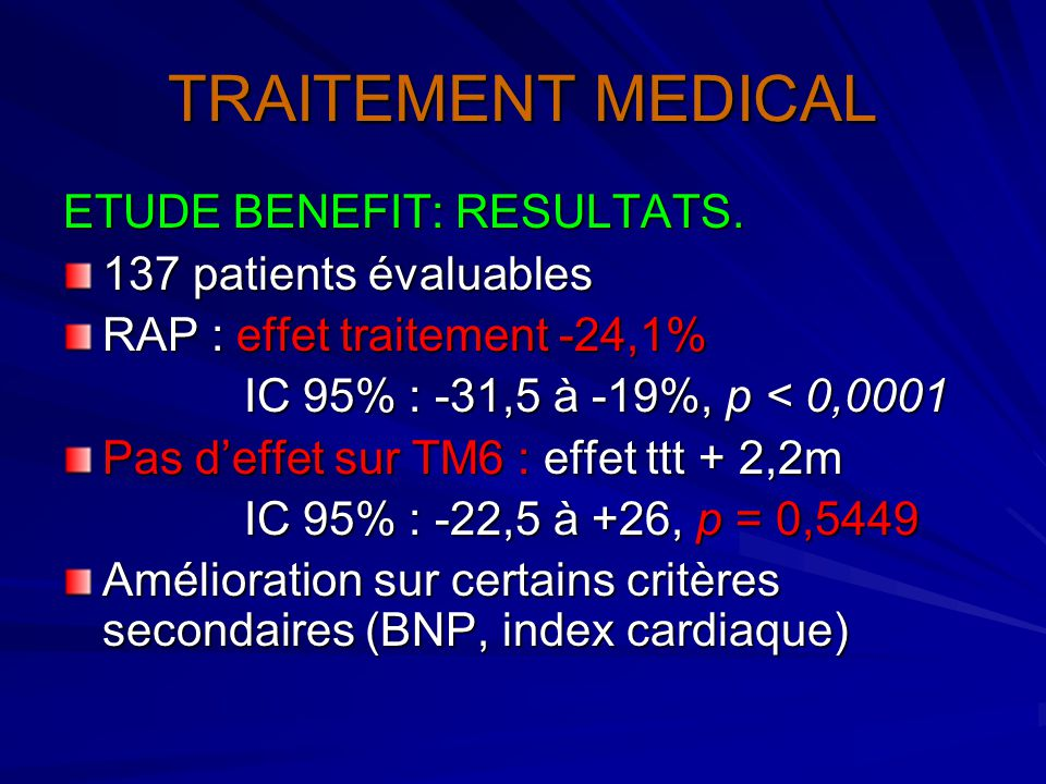 TRAITEMENT MEDICAL ETUDE BENEFIT: RESULTATS. 137 patients évaluables