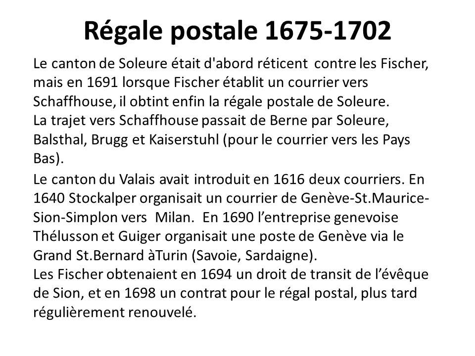 Régale postale 1675-1702