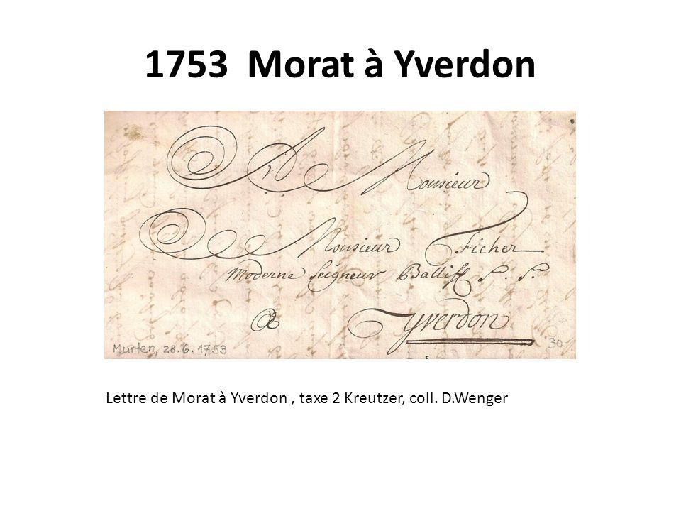 1753 Morat à Yverdon Lettre de Morat à Yverdon , taxe 2 Kreutzer, coll. D.Wenger