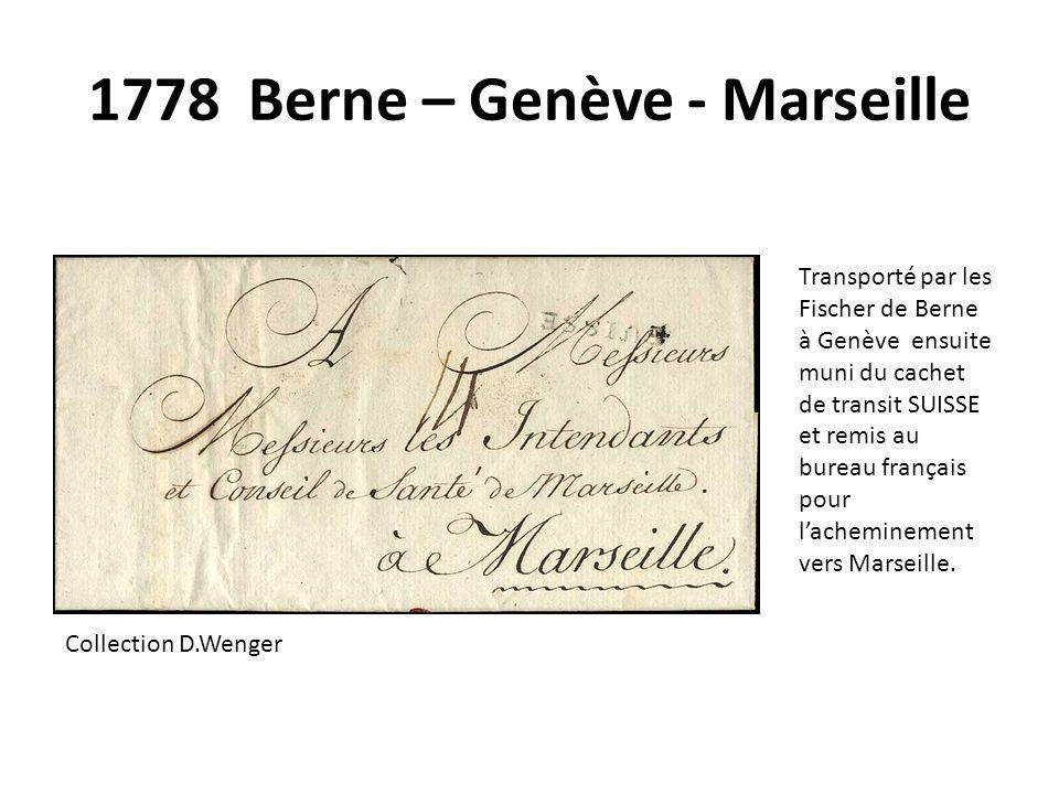 1778 Berne – Genève - Marseille