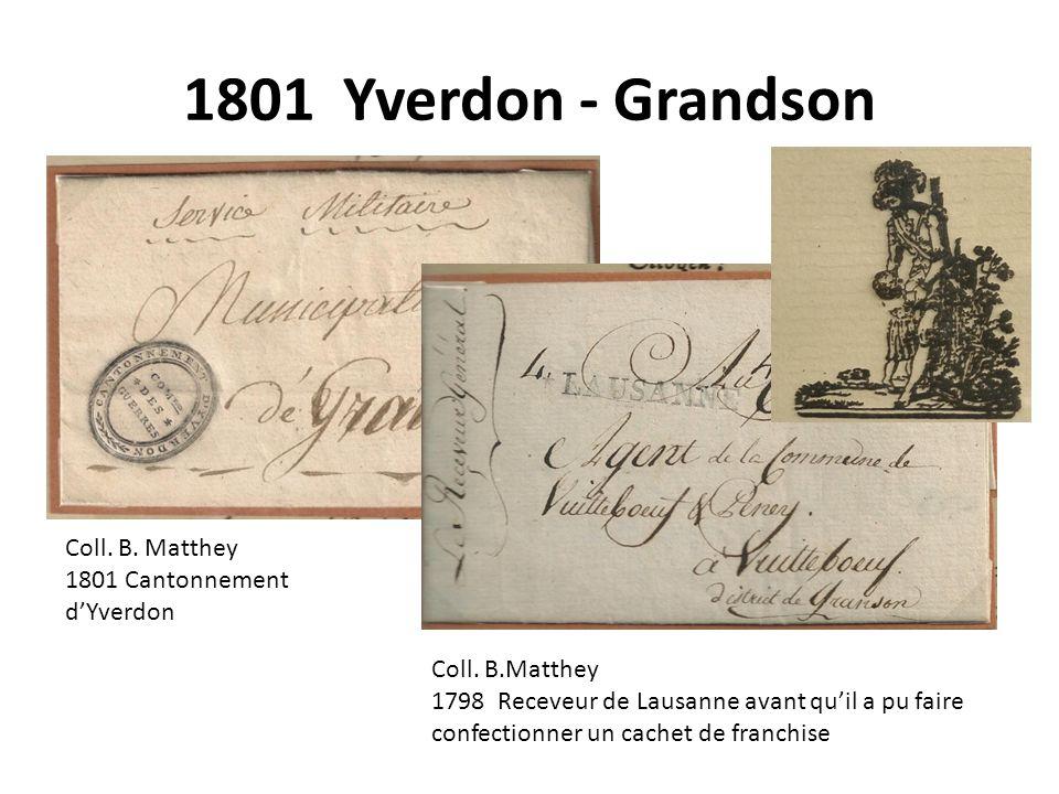 1801 Yverdon - Grandson Coll. B. Matthey 1801 Cantonnement d'Yverdon