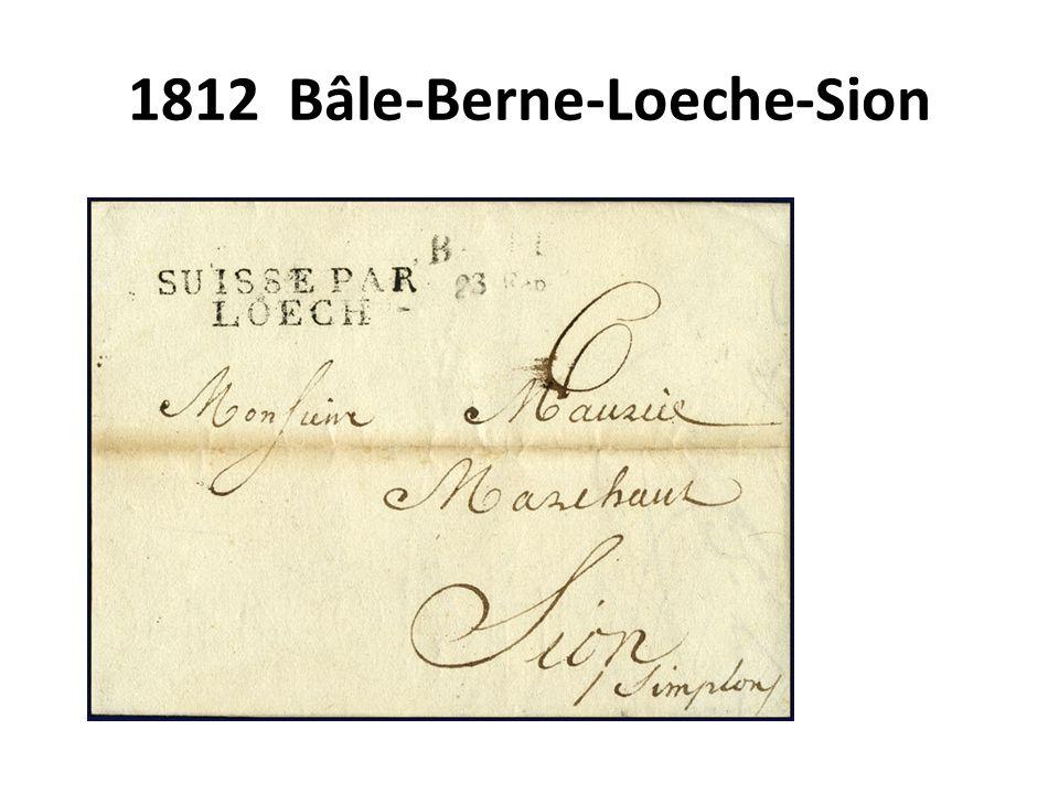 1812 Bâle-Berne-Loeche-Sion