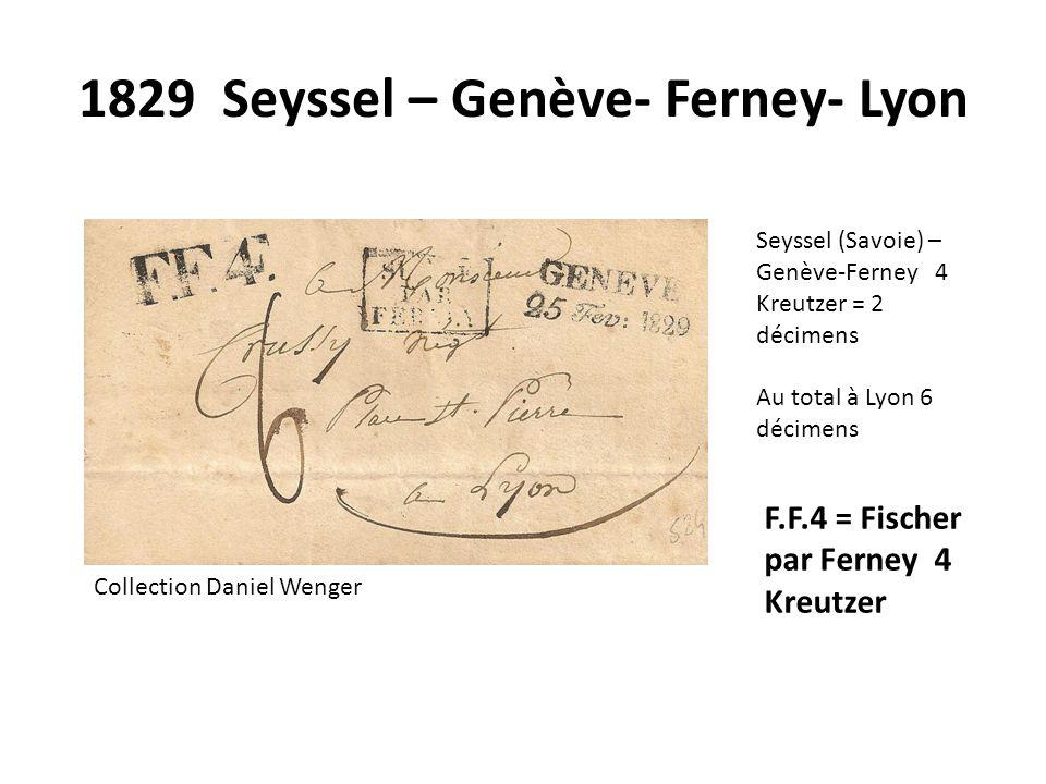 1829 Seyssel – Genève- Ferney- Lyon
