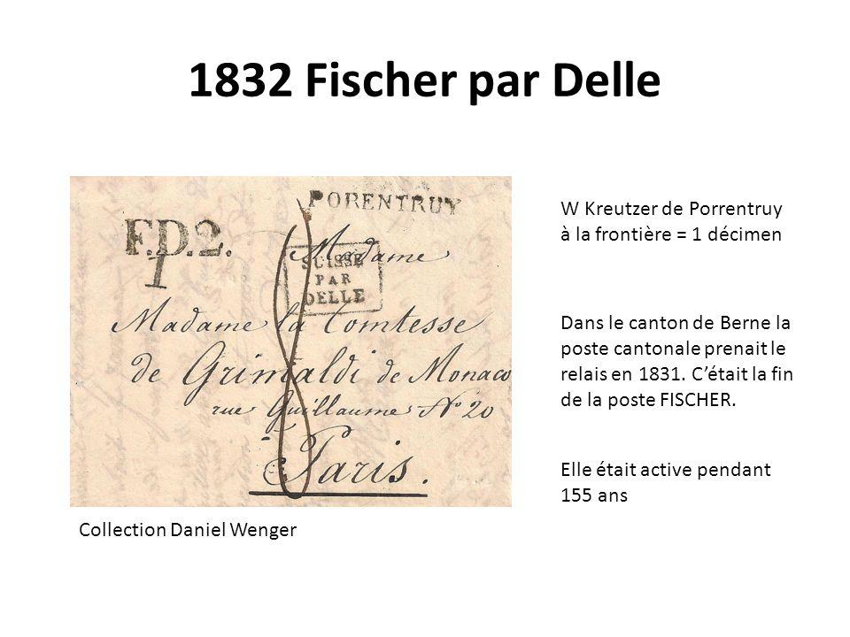 1832 Fischer par Delle W Kreutzer de Porrentruy à la frontière = 1 décimen.