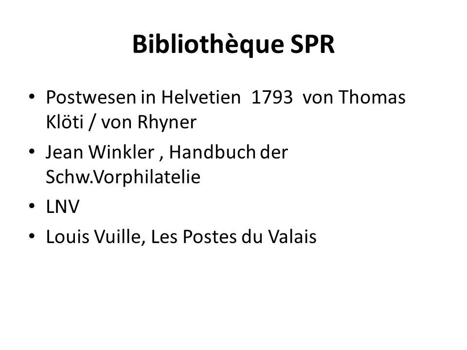 Bibliothèque SPR Postwesen in Helvetien 1793 von Thomas Klöti / von Rhyner. Jean Winkler , Handbuch der Schw.Vorphilatelie.