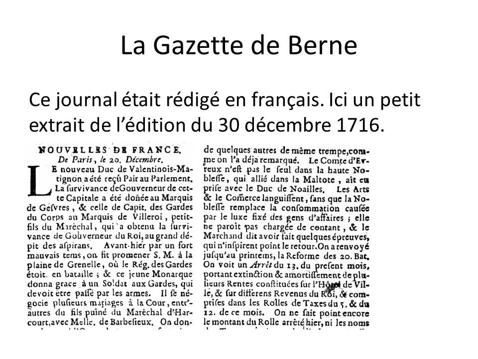 La Gazette de Berne Ce journal était rédigé en français.