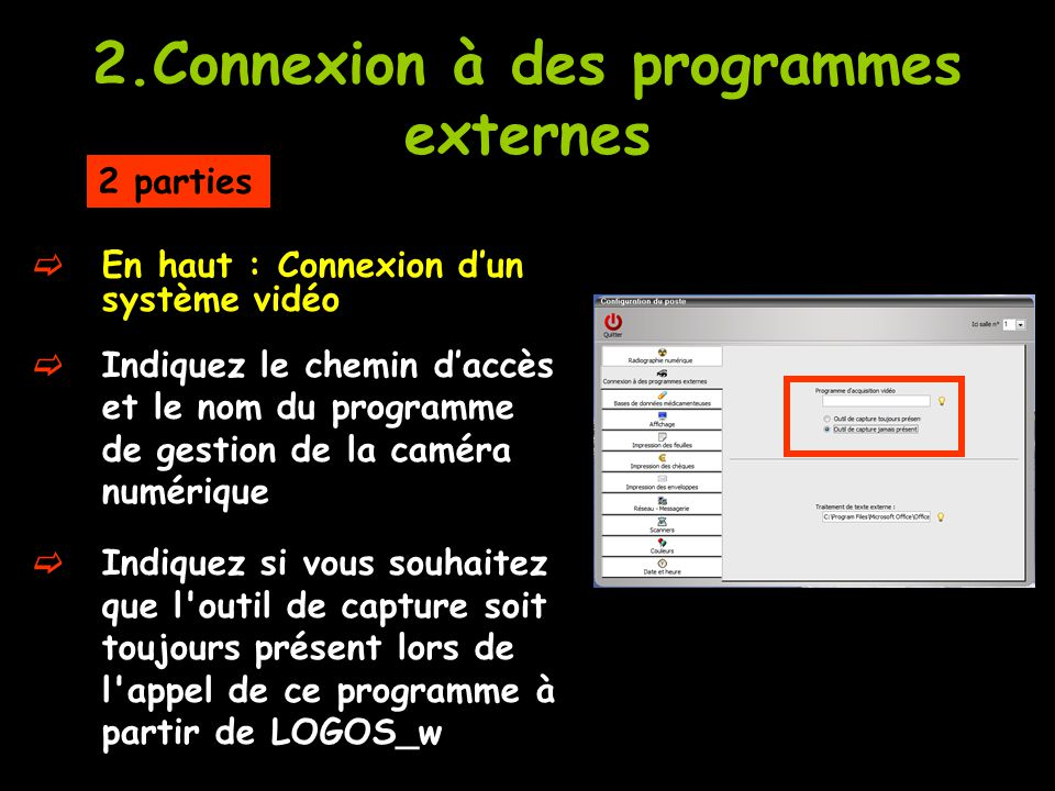 2.Connexion à des programmes externes