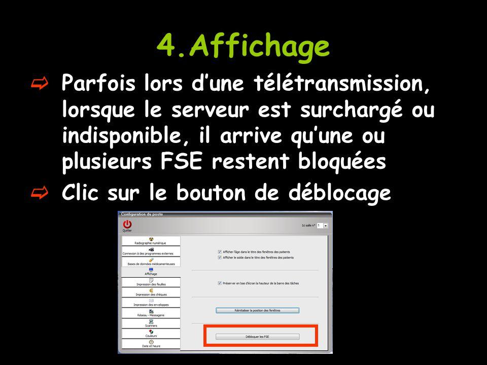 4.Affichage Parfois lors d'une télétransmission, lorsque le serveur est surchargé ou indisponible, il arrive qu'une ou plusieurs FSE restent bloquées.