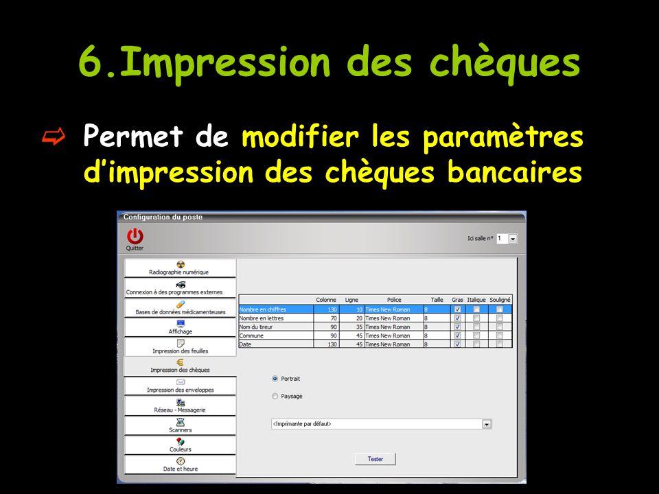 6.Impression des chèques