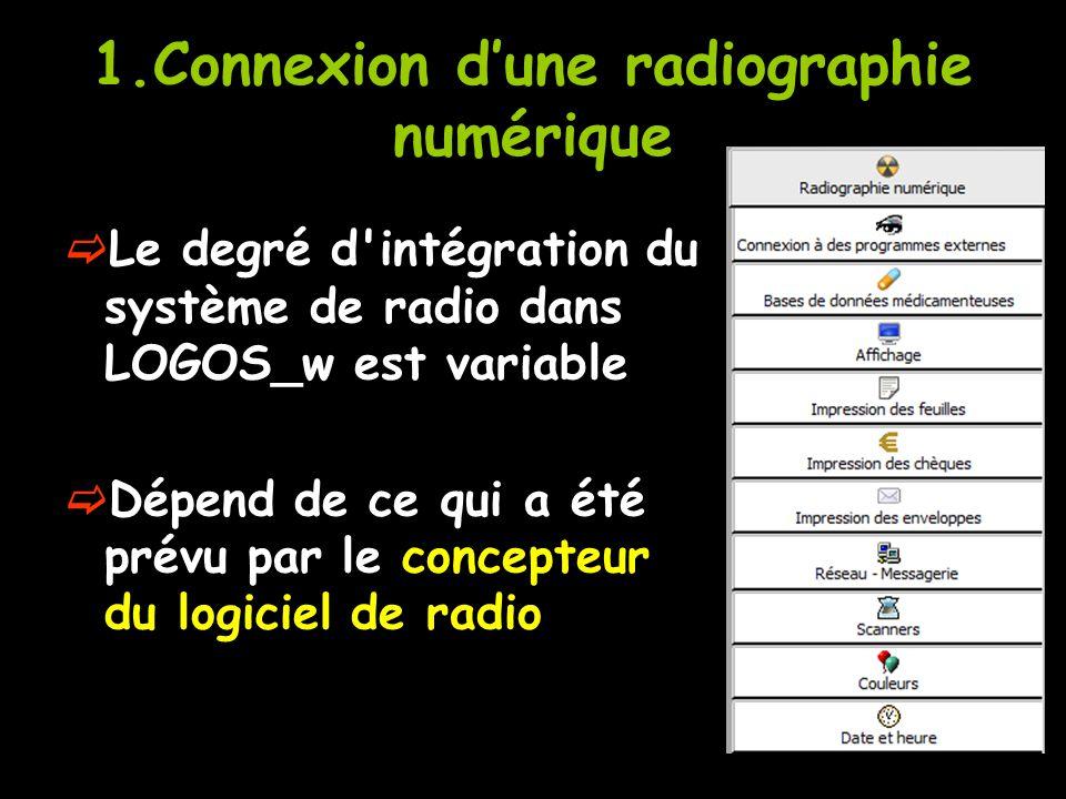 1.Connexion d'une radiographie numérique