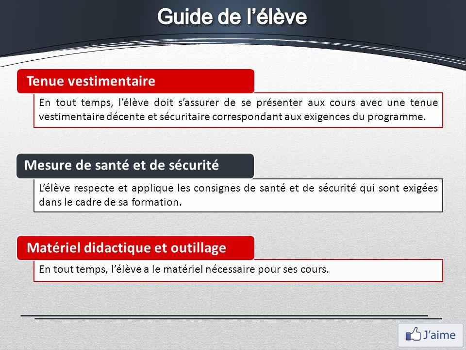 Guide de l'élève Tenue vestimentaire Mesure de santé et de sécurité