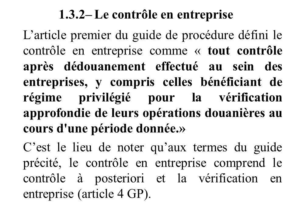 1.3.2– Le contrôle en entreprise