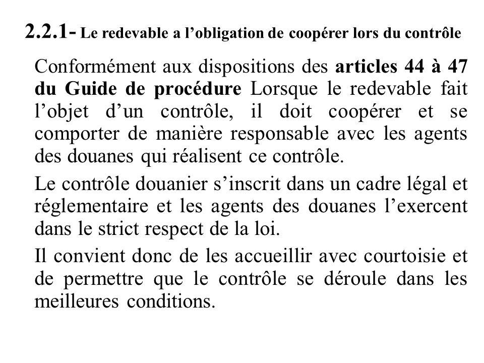 2.2.1- Le redevable a l'obligation de coopérer lors du contrôle