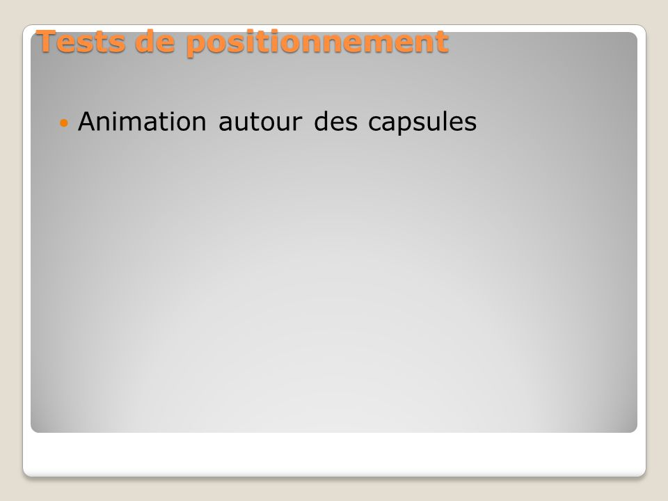 Tests de positionnement