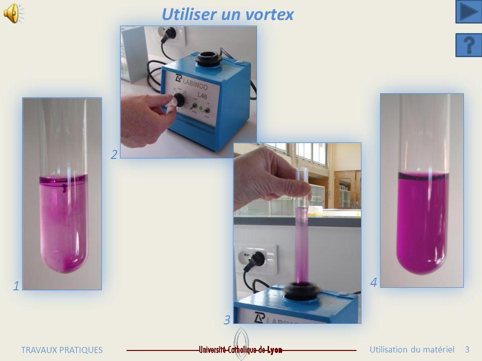 Utiliser un vortex 2 4 1 3