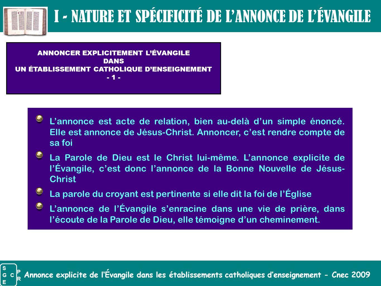 I - NATURE ET SPÉCIFICITÉ DE L'ANNONCE DE L'ÉVANGILE