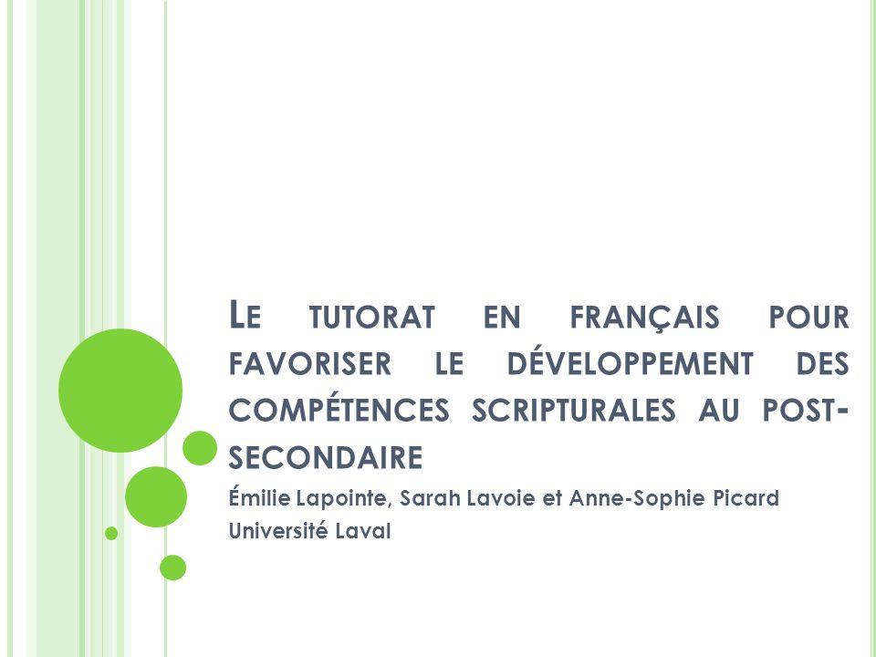 Émilie Lapointe, Sarah Lavoie et Anne-Sophie Picard Université Laval