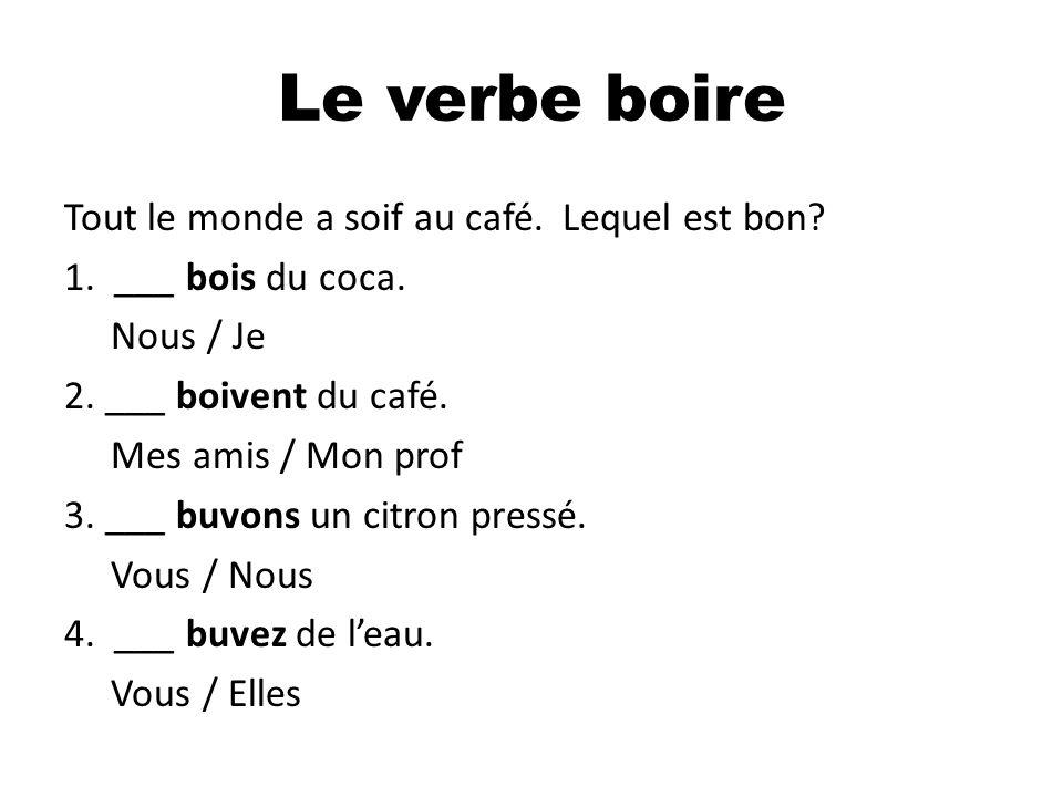 Le verbe boire
