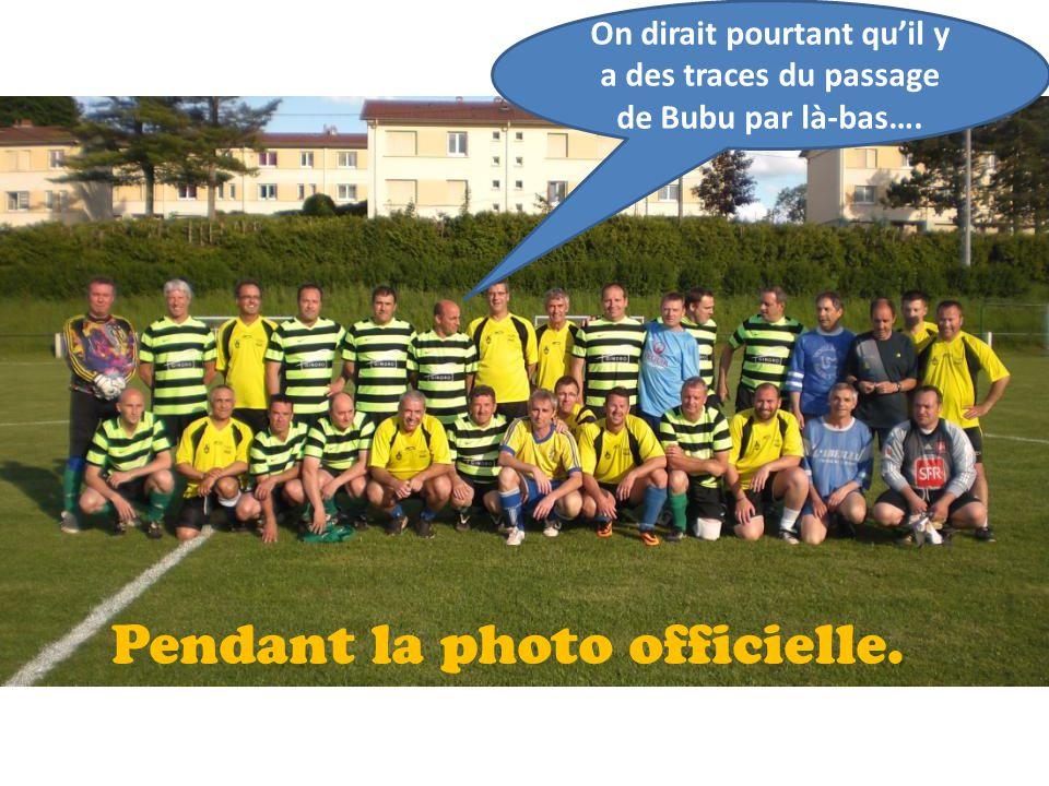 Pendant la photo officielle.