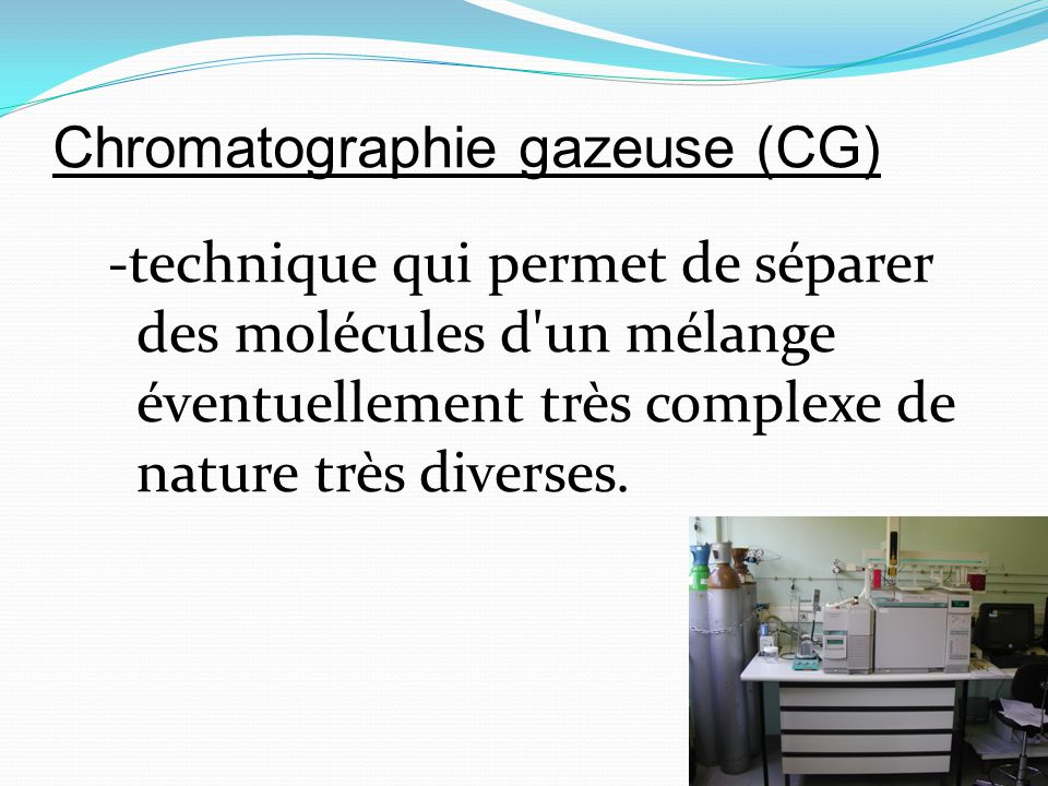 Chromatographie gazeuse (CG)