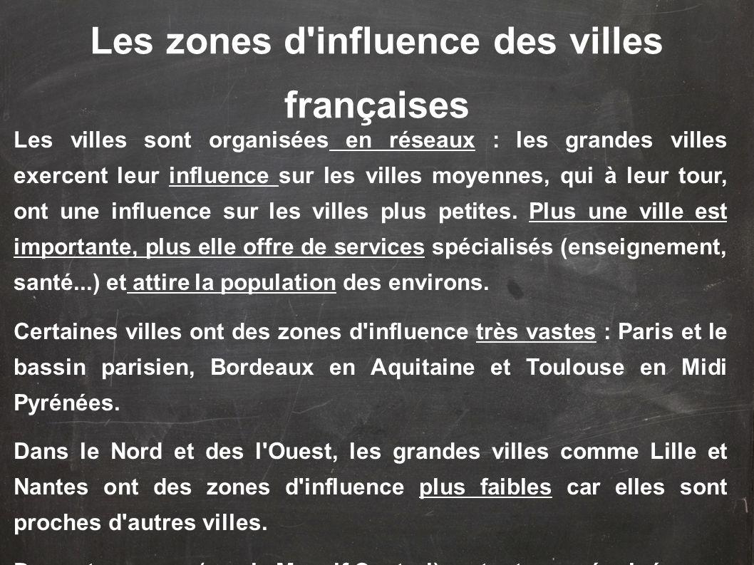 Les zones d influence des villes françaises