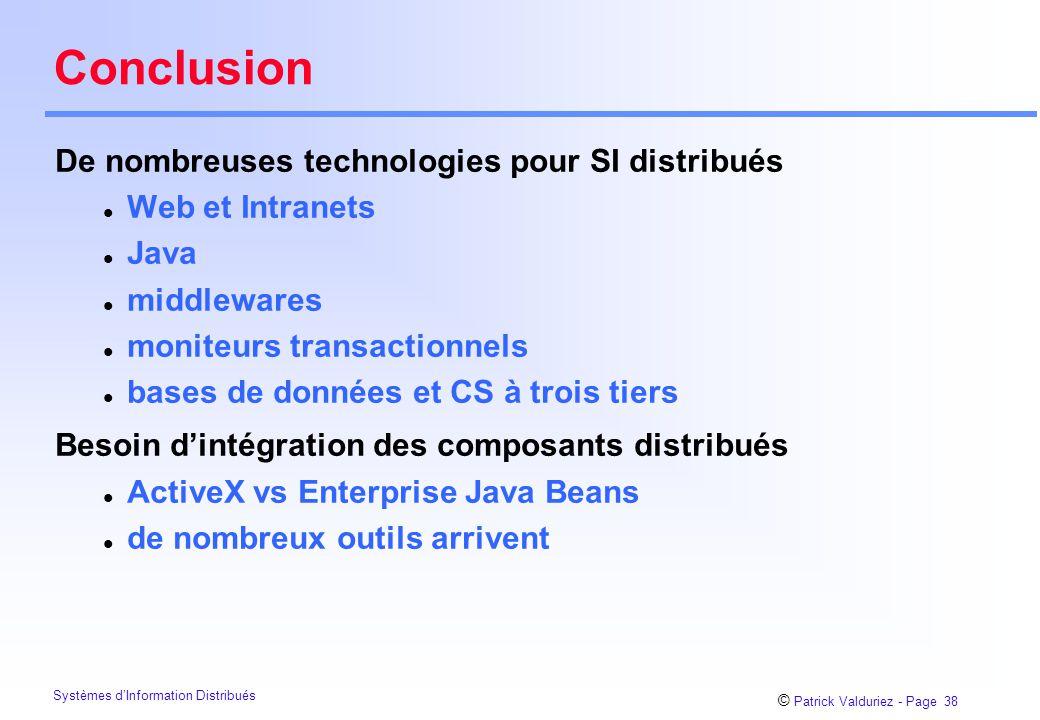 Conclusion De nombreuses technologies pour SI distribués