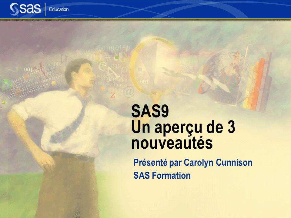 SAS9 Un aperçu de 3 nouveautés