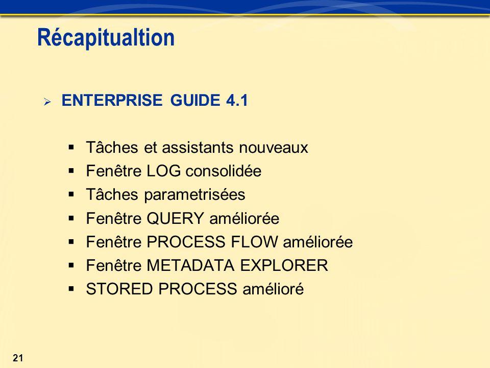 Récapitualtion ENTERPRISE GUIDE 4.1 Tâches et assistants nouveaux