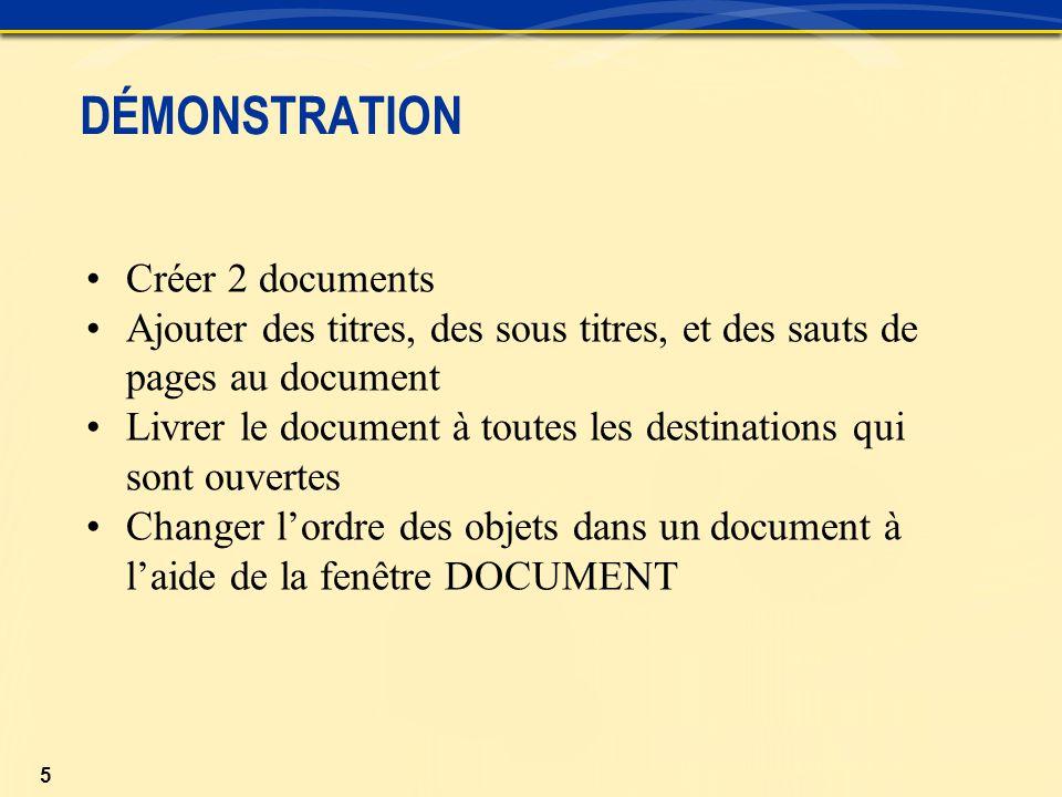 DÉMONSTRATION Créer 2 documents