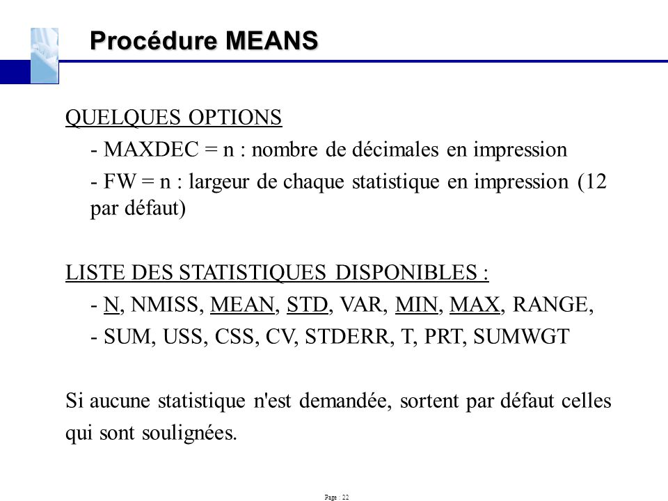 Procédure MEANS QUELQUES OPTIONS