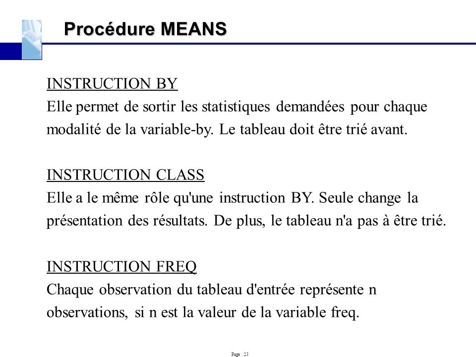 Procédure MEANS INSTRUCTION BY